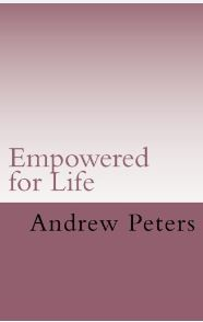empowered-for-life-by-andrew-peters